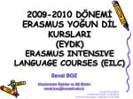 200 9 2010 d nem erasmus yo un d l kurslari eydk erasmus intensive language courses eilc