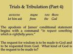 trials tribulation part 412