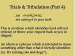 trials tribulation part 416