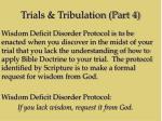 trials tribulation part 419