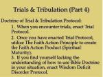 trials tribulation part 420