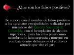 que son los falsos positivos