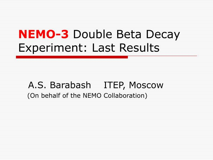 nemo 3 double beta decay experiment last results n.