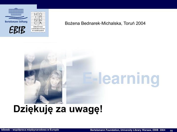 Bożena Bednarek-Michalska, Toruń 2004