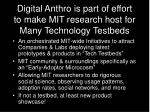 digital anthro is part of effort to make mit research host for many technology testbeds