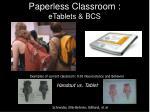 paperless classroom etablets bcs