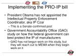 implementing the pro ip bill1