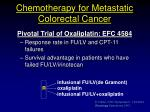 chemotherapy for metastatic colorectal cancer5