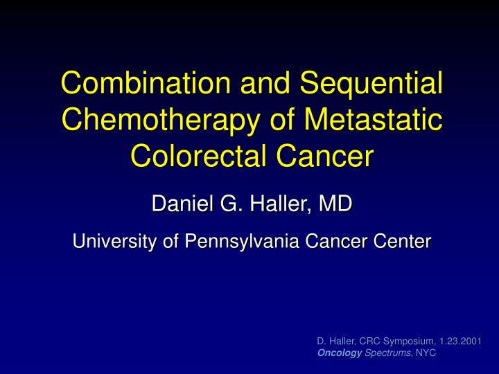 combination and sequential chemotherapy of metastatic colorectal cancer n.