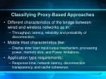 classifying proxy based approaches