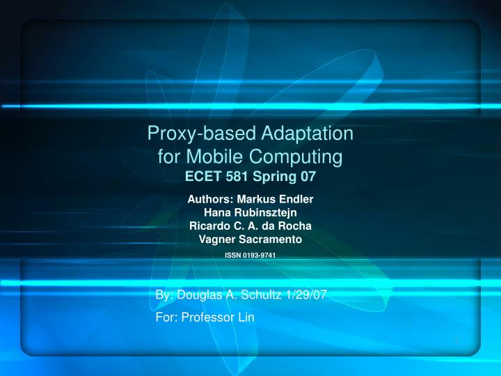 proxy based adaptation for mobile computing ecet 581 spring 07 n.
