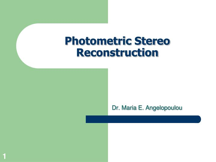 photometric stereo reconstruction n.