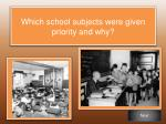 which school subjects were given priority and why
