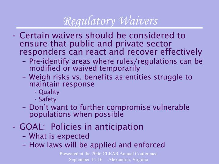 Regulatory Waivers
