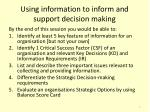 using information to inform and support decision making