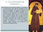 2 la renovaci n de francisco
