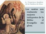 6 francisco hombre de la palabra de dios