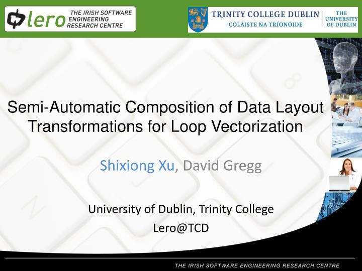 semi automatic composition of data layout transformations for loop vectorization n.