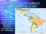 christopher columbus s fourth voyage may 9 1502