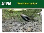 post destruction