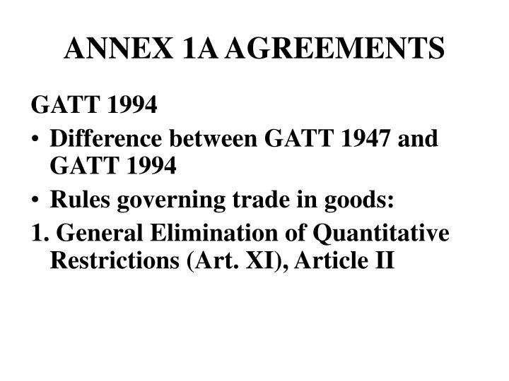 ANNEX 1A AGREEMENTS