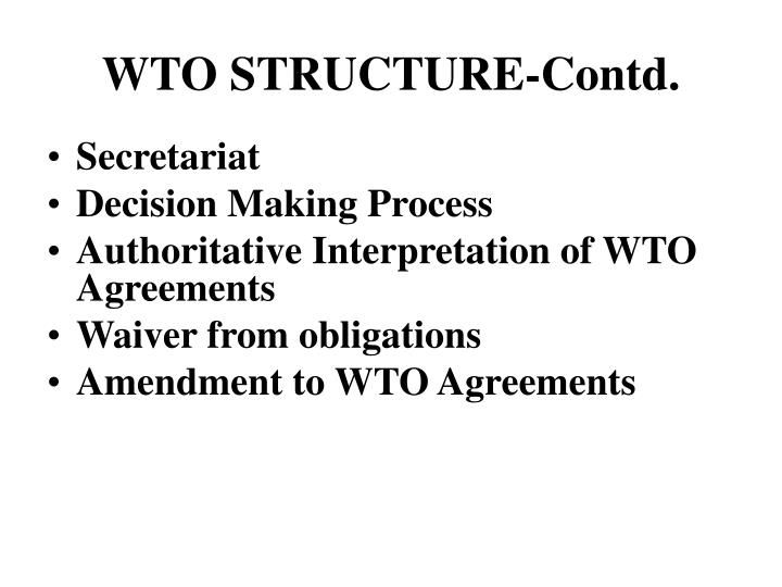 WTO STRUCTURE-Contd.