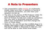 a note to presenters