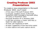 creating producer 2003 presentations