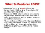 what is producer 2003