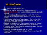 schizofrenie