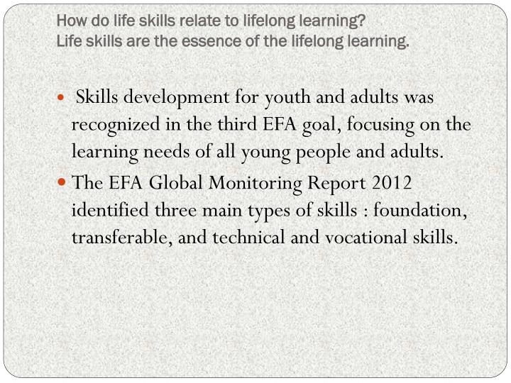 How do life skills relate to lifelong learning?