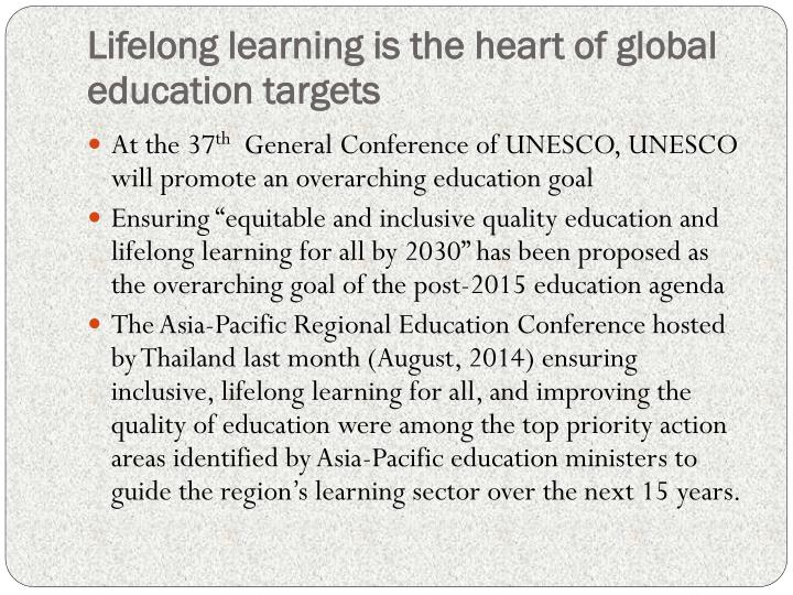 Lifelong learning is the heart of global education targets