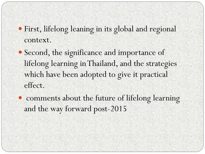 First, lifelong leaning in its global and regional context.