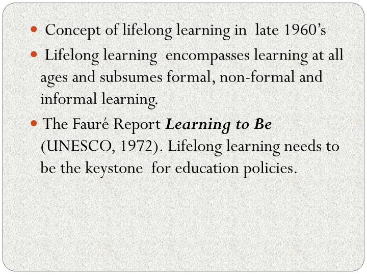 Concept of lifelong learning in  late 1960's