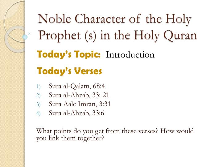 noble character of the holy prophet s in the holy quran n.