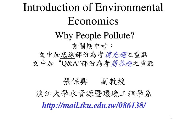 introduction of environmental economics why people pollute q a n.