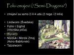 polu zmajevi semi dragons