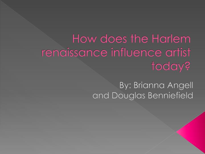 how does the harlem renaissance influence artist today n.