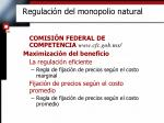 regulaci n del monopolio natural