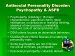 antisocial personality disorder psychopathy aspd