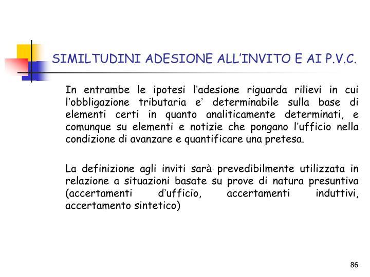 SIMILTUDINI ADESIONE ALL'INVITO E AI P.V.C.