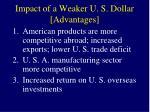 impact of a weaker u s dollar advantages