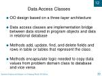 data access classes