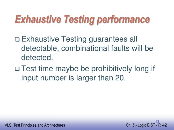 Exhaustive Testing performance