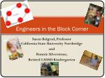 engineers in the block corner