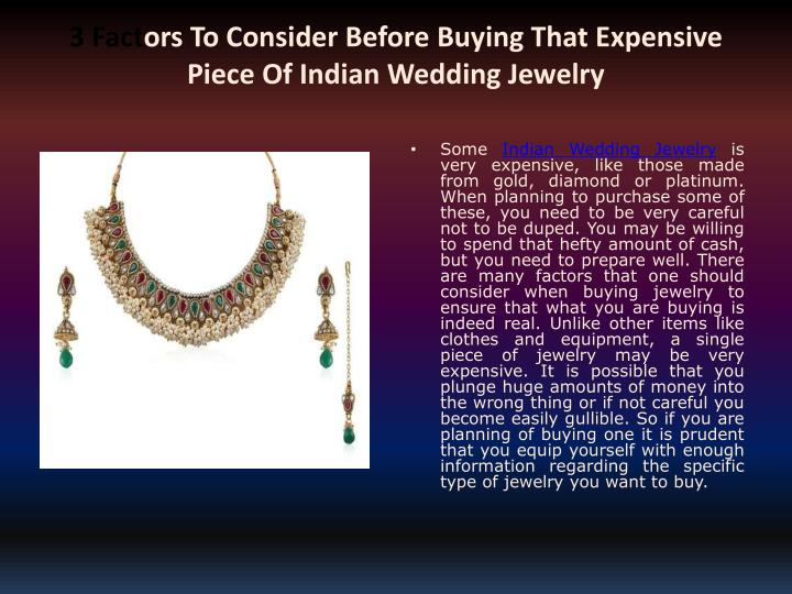 3 fact ors to consider before buying that expensive piece of indian wedding jewelry n.