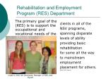 rehabilitation and employment program res department
