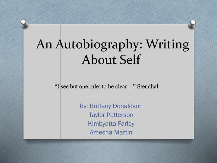 an autobiography writing a bout self n.
