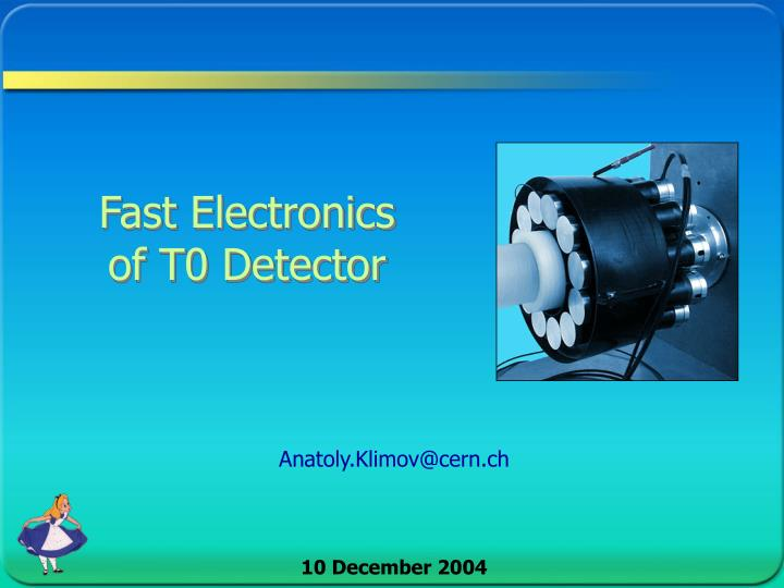 fast electronics of t0 detector n.