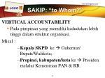 sakip to whom